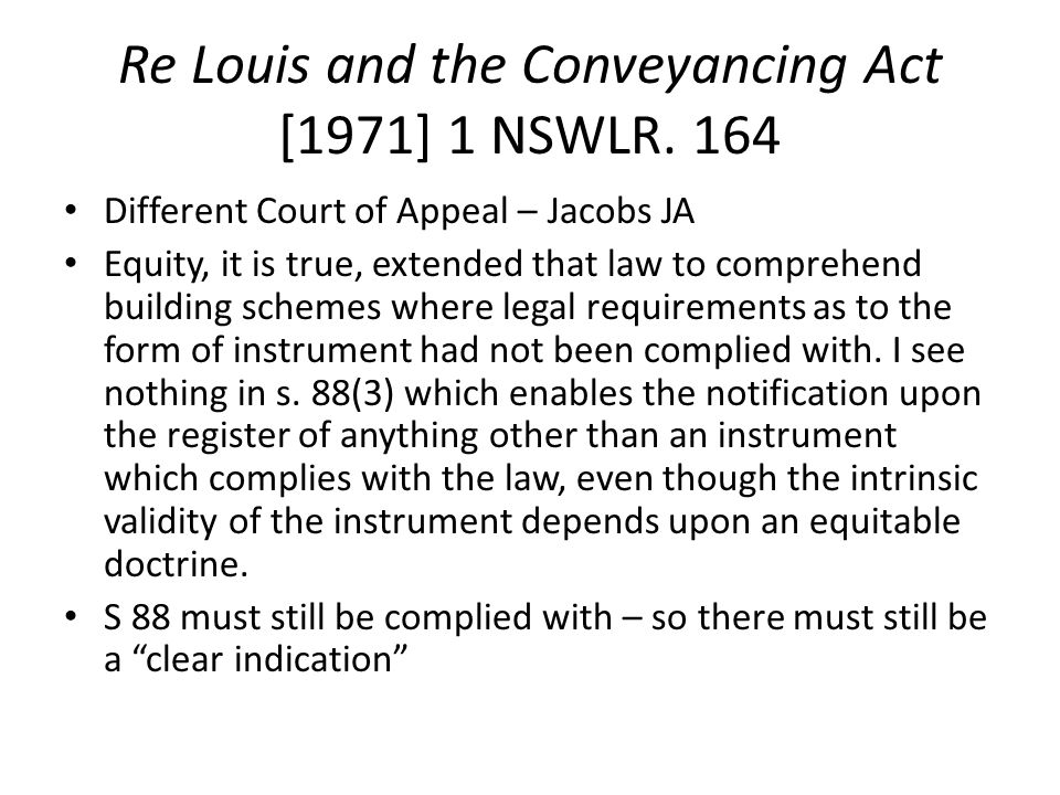 Re Louis and the Conveyancing Act [1971] 1 NSWLR. 164